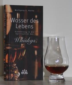 """In """"Wasser des Lebens"""" geht Wolfgang F. Rothe aus Spurensuche nach der Spiritualität des Whiskys."""